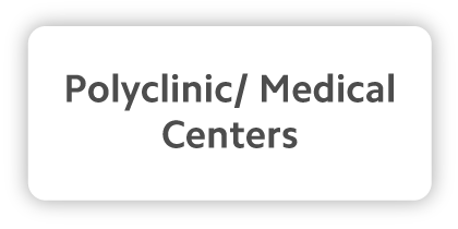 Polyclinic or Medical Centers